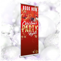 Book now for Christmas party nights roller banner. 850x2000mm