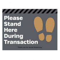 Please stand here during transaction floor graphic
