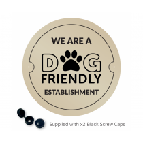 We are a Dog Friendly Establishment Exterior Wall Plaque with fixings