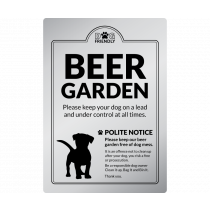 Dog Friendly Beer Garden Polite Notice wall mounted Exterior Sign