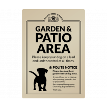 Dog Friendly Garden & Patio Area Polite Notice wall mounted Exterior Sign