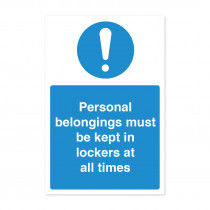 Personal Belongings Must Be Kept In Lockers At All Times - Staff Notice