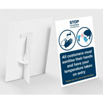 All customers must sanitise their hands and have their temperature taken on entry countertop freestanding sign