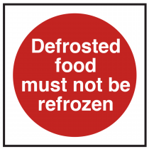Defrosted Food Not be Refrozen Sign
