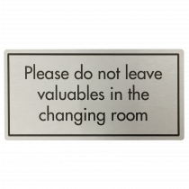 Don't Leave Valuables in Changing Room Sign