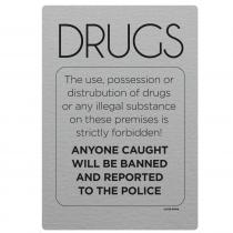No Drugs Police Informed Notice