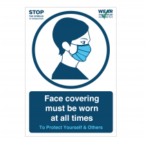 Please wear your face covering at all times sign