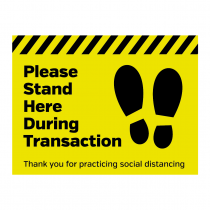 Please stand here during transaction floor sign. 400x300mm