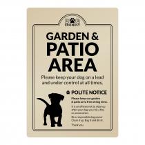 Dog Friendly Garden & Patio Area Polite Notice wall mounted Exterior Sign