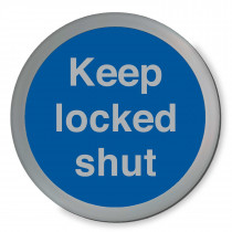Keep Locked Shut Disc Sign