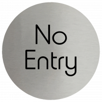 No Entry Stainless Steel Disc