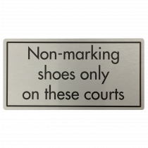 Non-marking Shoes Only Sign