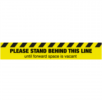 Please stand behind this line until forward space is vacant floor sign