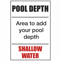 Shallow - Custom Made Pool Depth Safety Sign