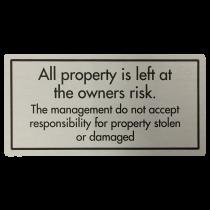 Property Left at Own Risk Sign