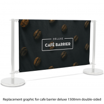 Deluxe Cafe Barrier Replacement Graphic Double Sided