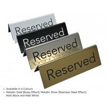 Laser Engraved Reserved Sign