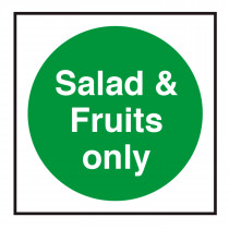 Salad and Fruits Only Storage Sign
