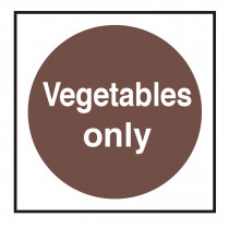 Vegetables Only Storage Sign