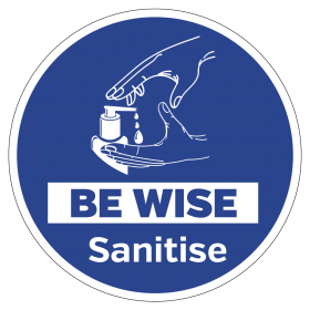 Be wise sanitise floor and wall vinyl sign