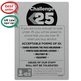 Challenge 25 Sign - Under Age Drinking - Pub & Bar Notice