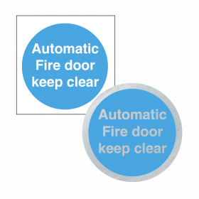 Automatic Fire Door Keep Clear - Sign & Disc