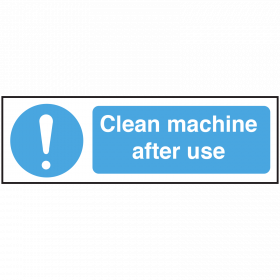 Clean Machine After Use safety Notice