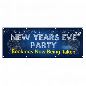 New Year Party Banners Bookings Now Being Taken Single Sided PVC Banner