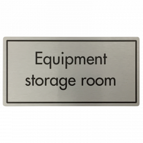 Equipment Storage Room Door Sign