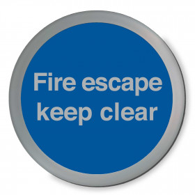 Fire Escape Keep Clear Disc Sign