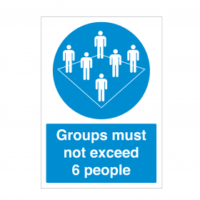 Groups must not exceed 6 people notice