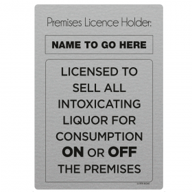 Licensed To Sell Alcohol On and Off The Premises Licensing & Bar Notice