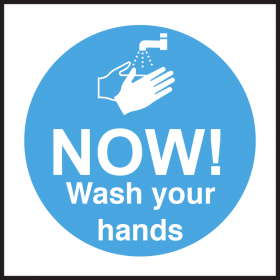 NOW! Wash Your Hands Sign