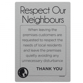 Respect Our Neighbours Sign