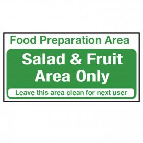 Food Preparation Area Sign - Salad & Fruit Only