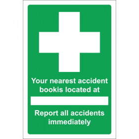 Your Nearest Accident Book is Located Sign