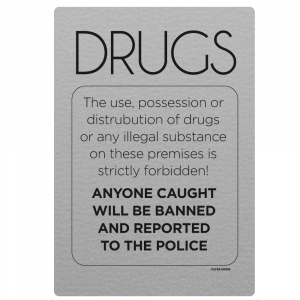 No Drugs Police Informed Notice