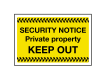 Security KEEP OUT Sign