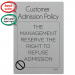 Customer Admission Policy Notice