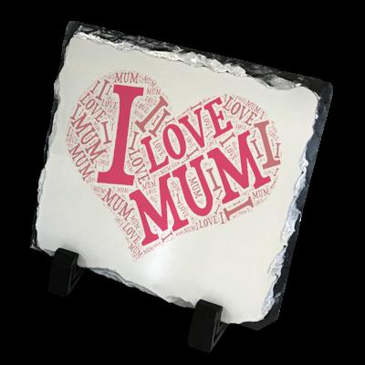 I Love Mum Mothers Day Gift Slate